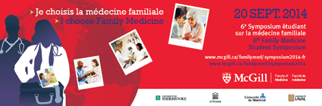 """I Choose Family Medicine"" : Family Medicine Student Symposium at McGill on September 20"